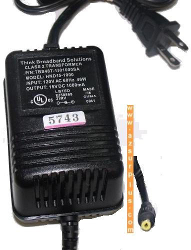 THINK BROADBAND SOLUTIONS HND15-1000 AC ADAPTER 15V DC 1000mA CL
