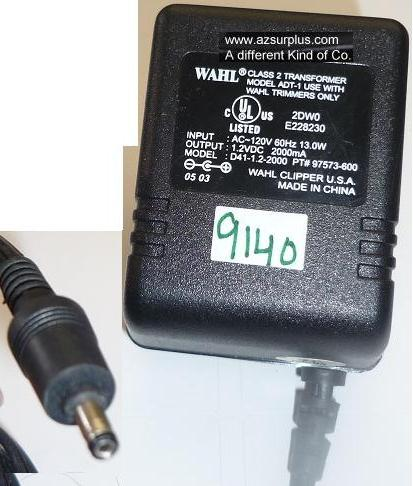 WAHL ADT-1 AC ADAPTER 1.2VDC 2000mA USED -(+) 0.9x3.7x7.5mm ROUN